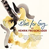 Blues for Gary [Import allemand]