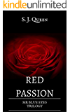 Red Passion- Mr Blue Eyes Trilogy (Italian Edition)