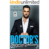 Doctor's Surprise Delivery: A Secret Baby Romance (Doctors of Denver Book 2)