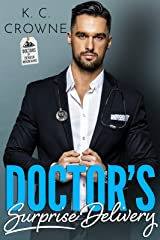 Doctor's Surprise Delivery: A Secret Baby Romance (Doctors of Denver Book 2) Kindle Edition