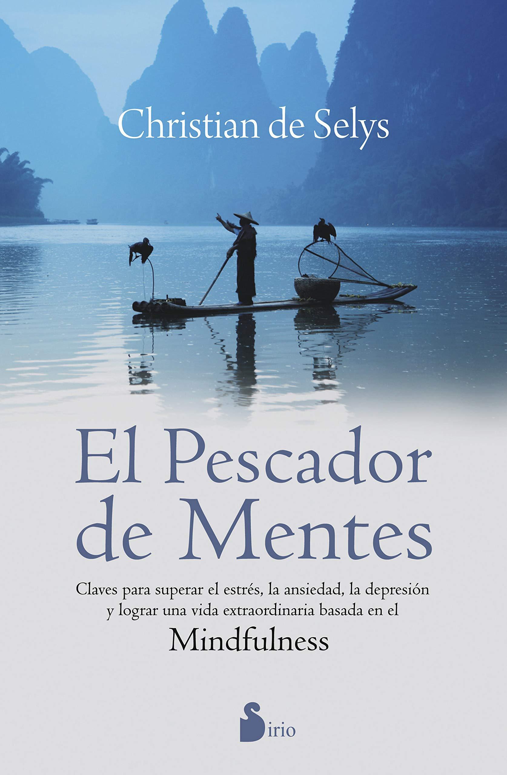 PESCADOR DE MENTES,EL (Autoayuda (sirio)): Amazon.es: CHIRSTIAN DE SELYS: Libros
