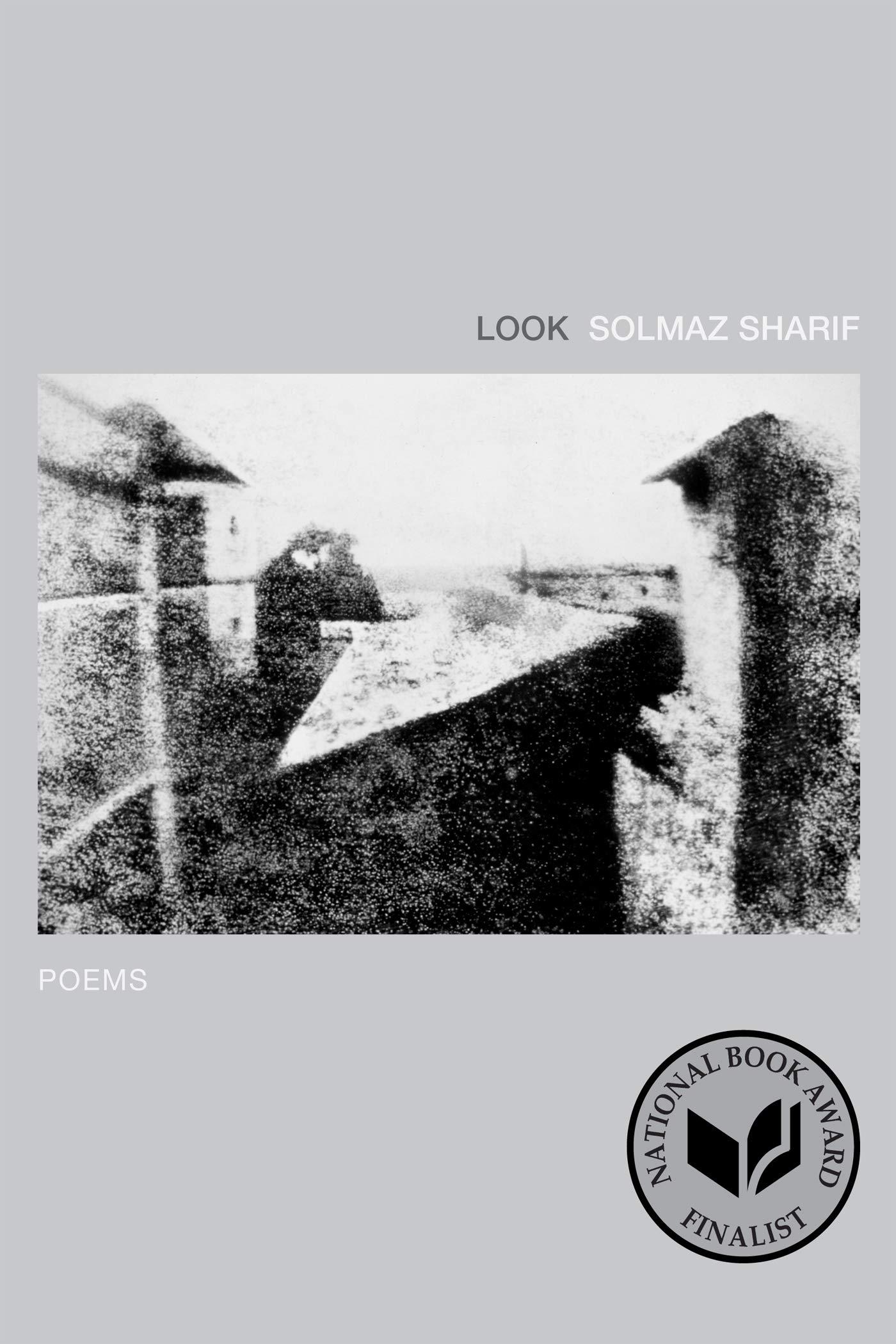 Look: Poems: Sharif, Solmaz: 9781555977443: Amazon.com: Books