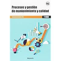 *Procesos y gestión de mantenimiento y calidad: 1 (MARCOMBO FORMACIÓN)
