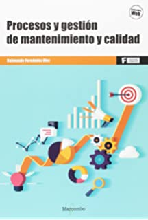 *Procesos y gestión de mantenimiento y calidad (MARCOMBO FORMACIÓN)