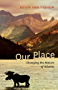 Our Place: Changing the Nature of Alberta