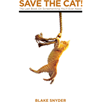 Save the Cat: The Last Book on Screenwriting
