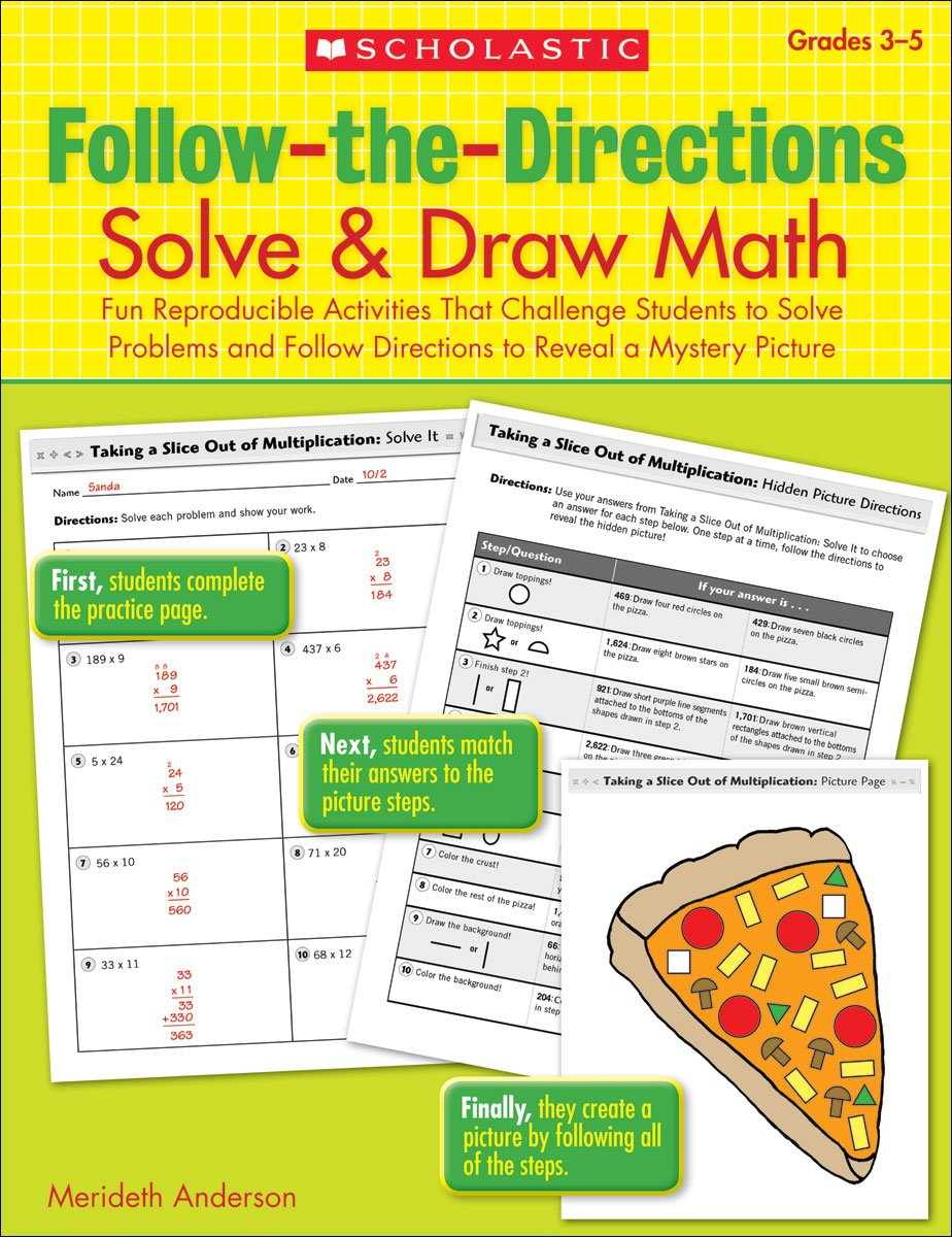 Download Follow-the-Directions: Solve & Draw Math, Grades 3-5: Fun Reproducible Activities That Challenge Students to Solve Problems and Follow Directions to Reveal a Mystery Picture ebook
