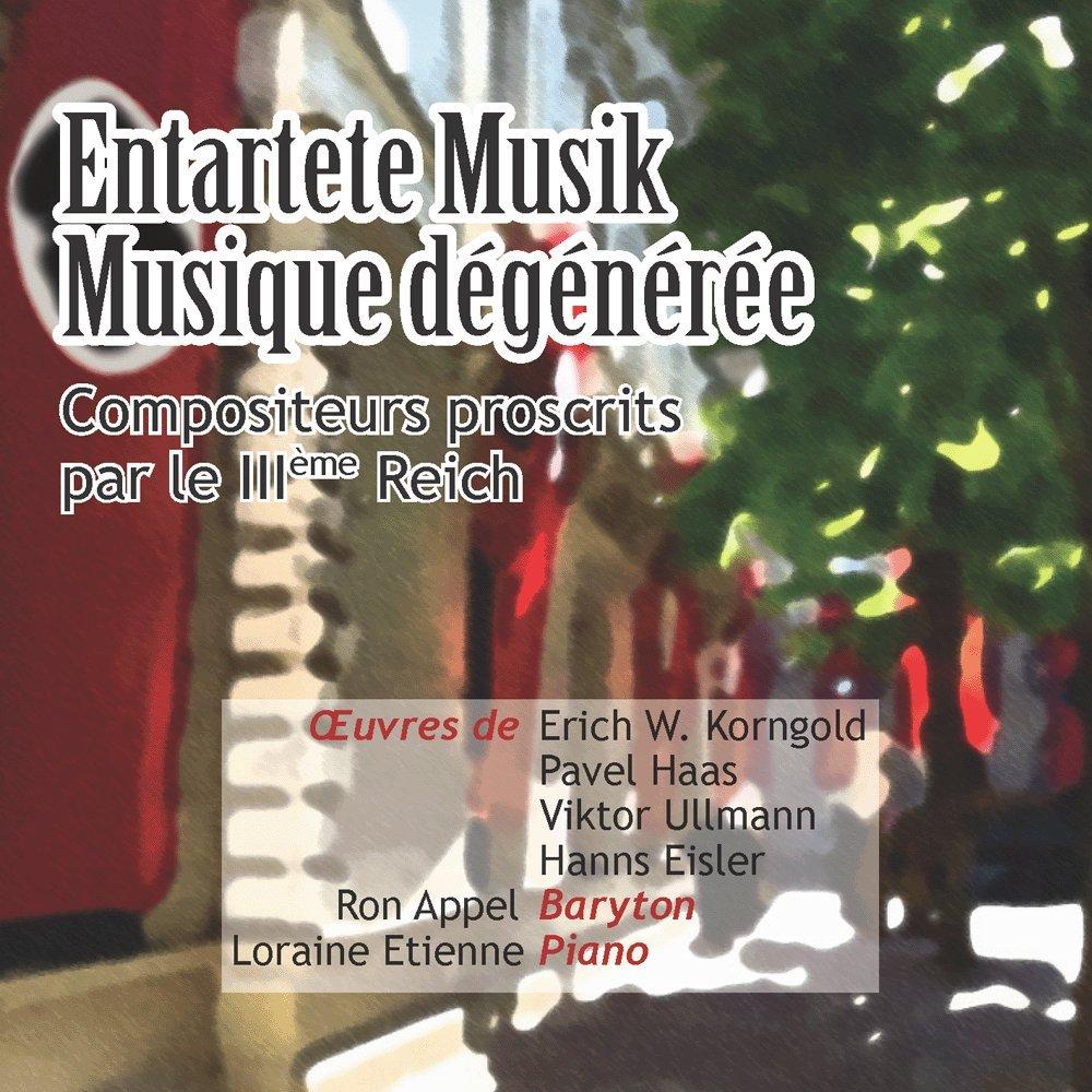 Entartete Musik / Musique dégénérée - Musique de compositeurs ...