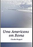Uma Americana em Roma