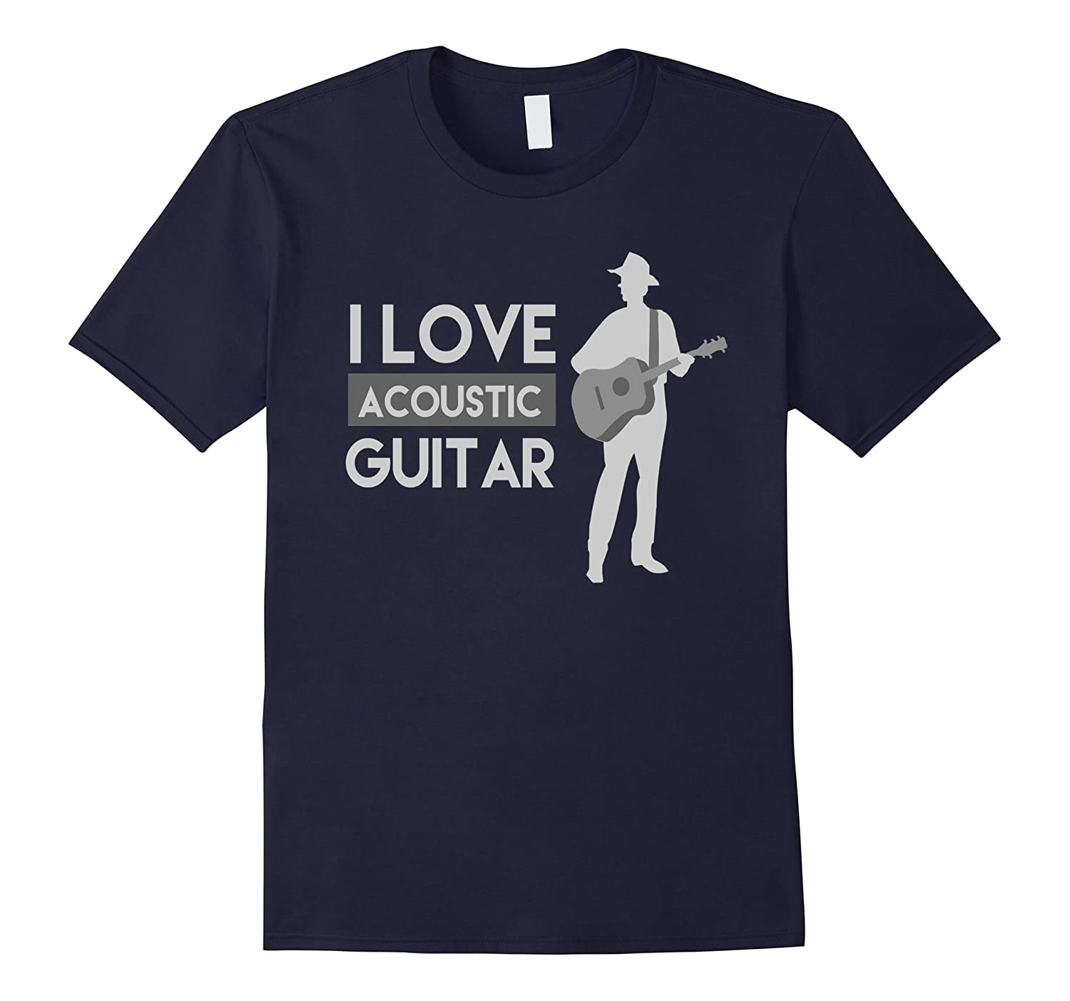 I Love Acoustic Guitar T Shirt | Special Guitar Lover Shirt-Art