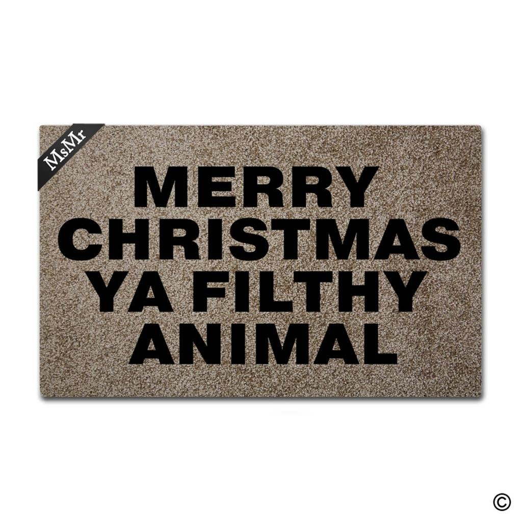 MsMr Doormat Entrance Floor Mat Funny Door Mat Merry Christmas Ya Filthy Animal Non-Slip Doormat Machine Washable Non-Woven Fabric Top 23.6''X15.7''