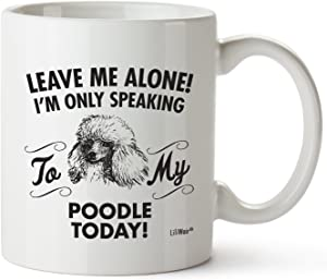 Poodle Mom Gifts Mug For Christmas Women Men Dad Decor Lover Decorations Stuff I Love Poodle Coffee Accessories Talking Art Apparel Funny Birthday Gift Home Supplies Products Dog Coffee Cup Mugs