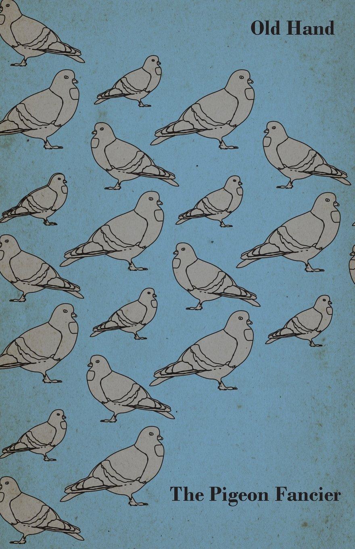 The Pigeon Fancier