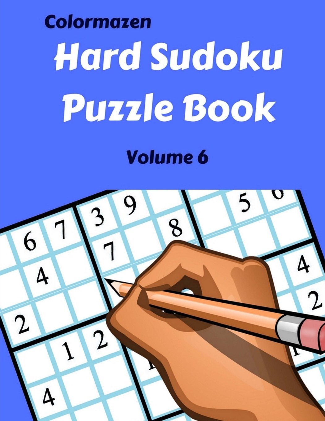 Download Hard Sudoku Puzzle Book Volume 6: 200 Puzzles (Hard Sudoku Puzzle Books) pdf epub