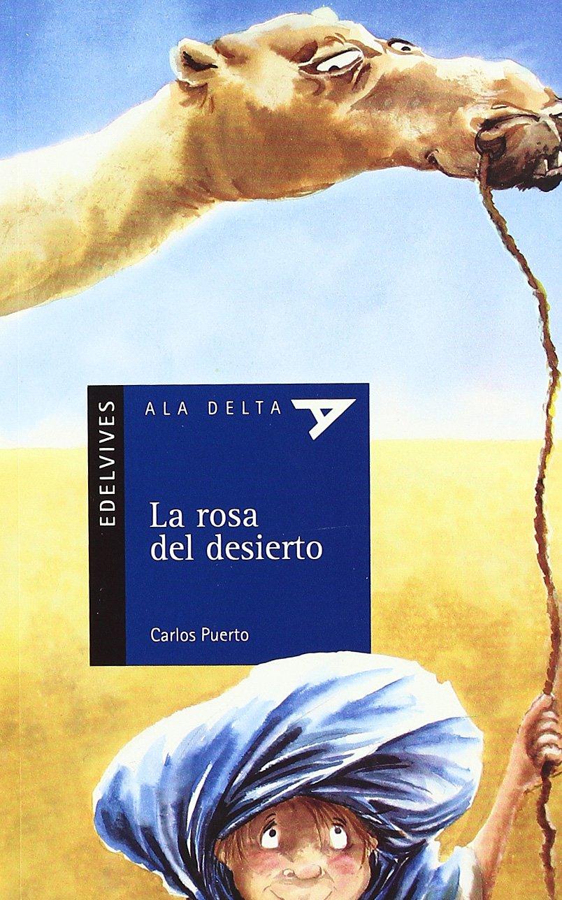 La Rosa del desierto (Ala Delta (Serie Azul))