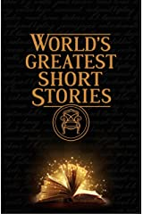 World's Greatest Short Stories Kindle Edition