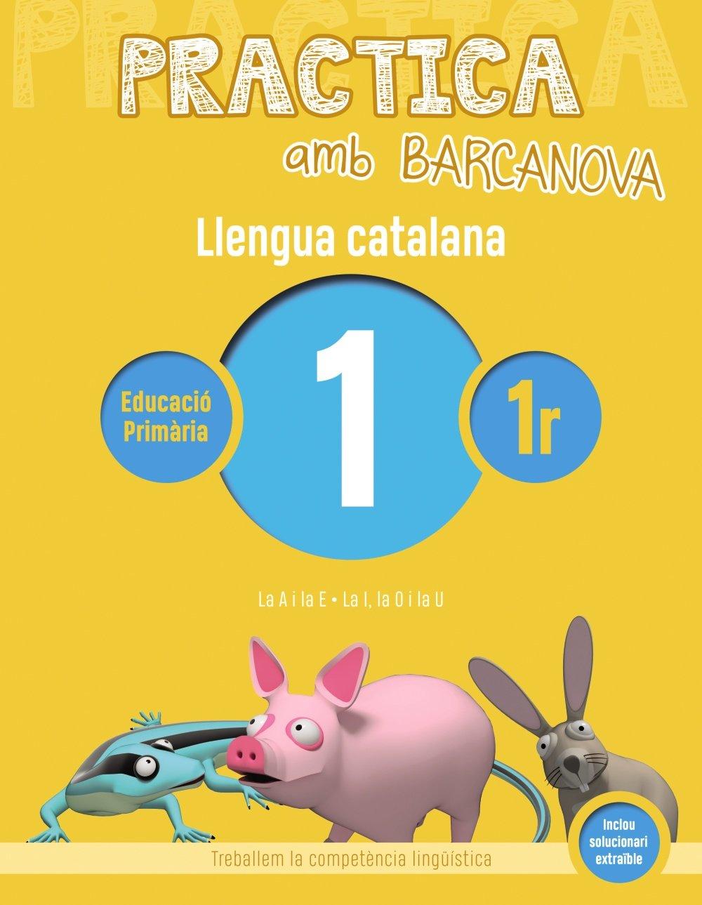 Practica amb Barcanova 1. Llengua catalana: La A i la E. La I, la O i la U Quaderneria: Amazon.es: Camps, Montserrat, Bota, Montserrat, Itxart, Imma: Libros