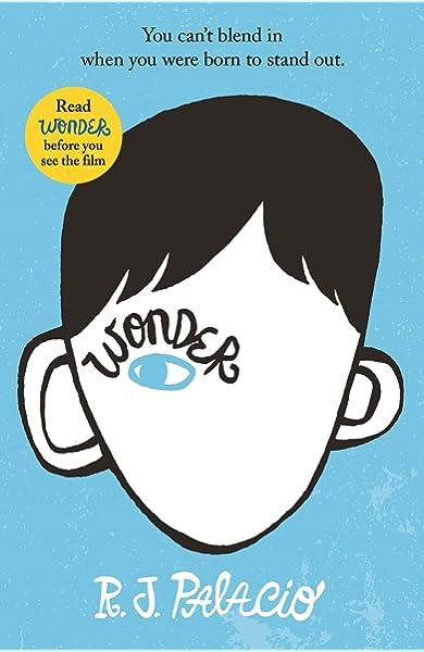 Wonder. R.J. Palacio: Palacio, R. J.: 0780537302395: Books - Amazon.ca