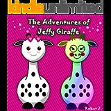 Books for Kids: The Adventures of Jeffy Giraffe: Illustration Book (kids books Ages 3-8): Bedtime Stories For Kids…