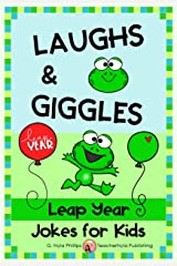 Leap Year Jokes for Kids: A Leap Day Joke Book (Seasonal Joke Books 18) Kindle Edition