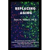 Replacing Aging