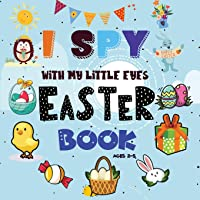 I Spy Easter Book: A Fun Easter Activity Book for Preschoolers & Toddlers | Interactive Guessing Game Picture Book for 2-5 Year Olds | Best Easter Gift For Kids