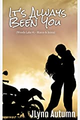It's Always Been You: Woods Lake #1 - Marco & Jenna Kindle Edition