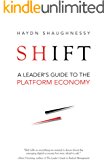 Shift: A Leader's Guide to the Platform Economy