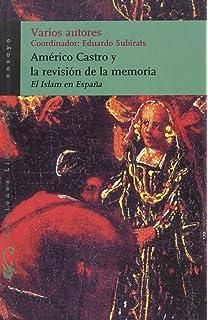 España en su historia: Cristianos, moros y judíos Serie Mayor: Amazon.es: Castro, Américo: Libros