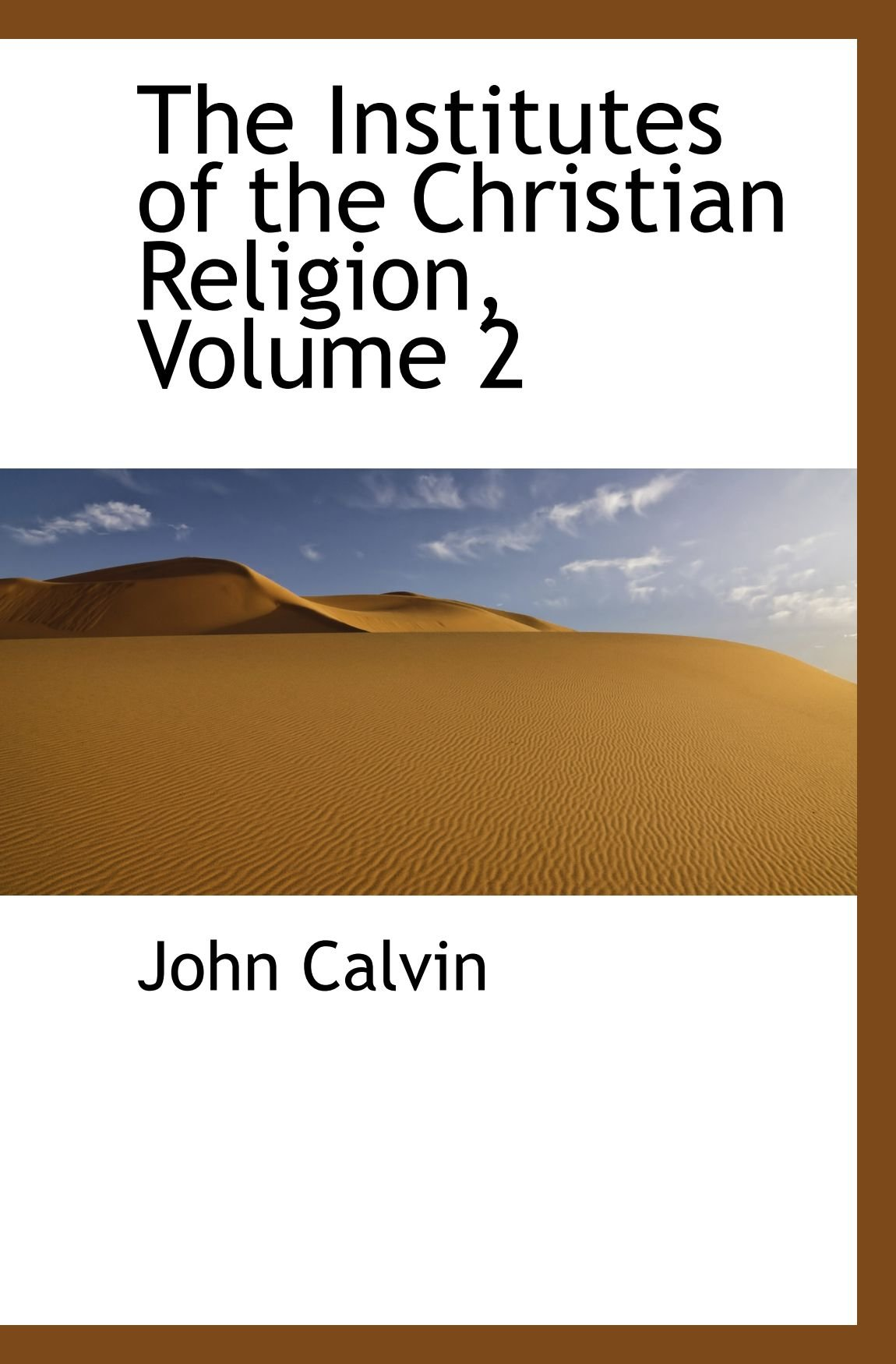 Download The Institutes of the Christian Religion, Volume 2 PDF