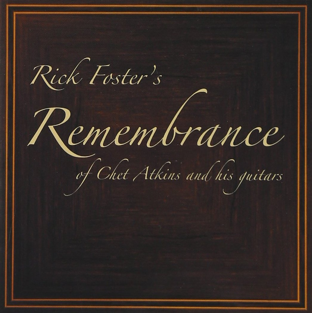 Rick Foster's Remembrance of Chet Atkins and his guitars