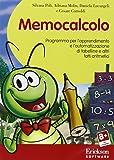 Memocalcolo. Programma per l'apprendimento delle tabelline e di altri fatti aritmetici. CD-ROM