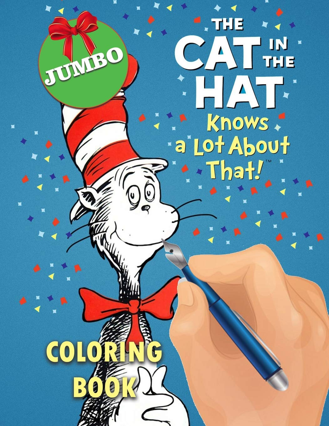 The Cat In The Hat Knows A Lot About That Jumbo Coloring Book