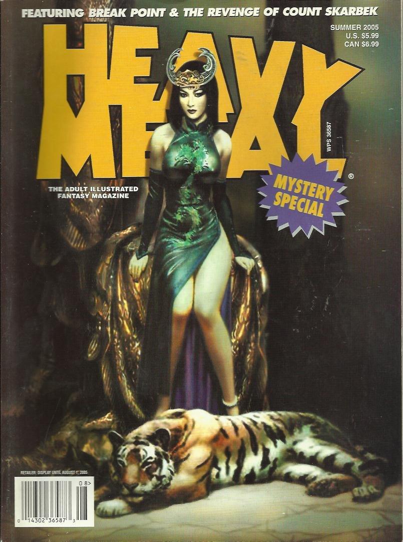 HEAVY METAL MAGAZINE MYSTERY SPECIAL SUMMER 2005 FEATURING BREAK POINT & REVENGE OF COUNT SKARBEK ebook