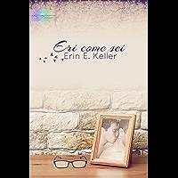 Eri come sei (Italian Edition) book cover