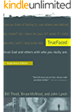 TrueFaced Experience Edition