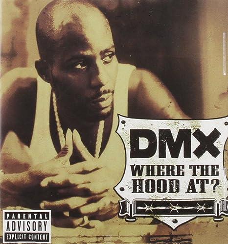 Where the Hood at : Dmx: Amazon.es: Música