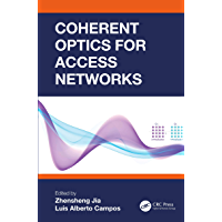 Coherent Optics for Access Networks (English Edition)