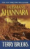 The Talismans of Shannara (The Heritage of Shannara, Book 4)