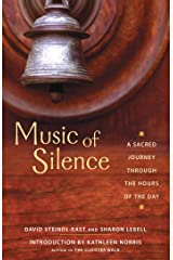 Music of Silence: A Sacred Journey Through the Hours of the Day Kindle Edition