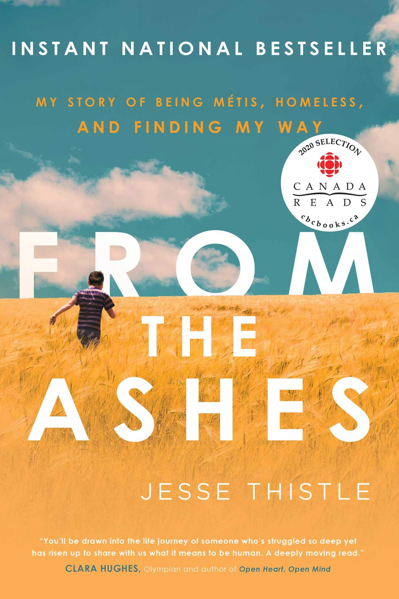 From the Ashes by Jesse Thistle