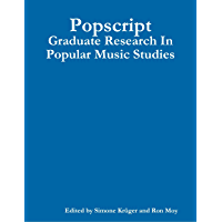 Popscript: Graduate Research In Popular Music Studies