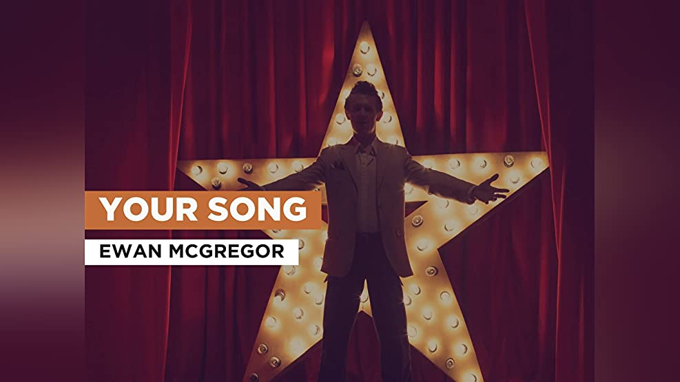 Your Song in the Style of Ewan McGregor