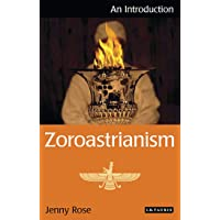 Zoroastrianism: An Introduction