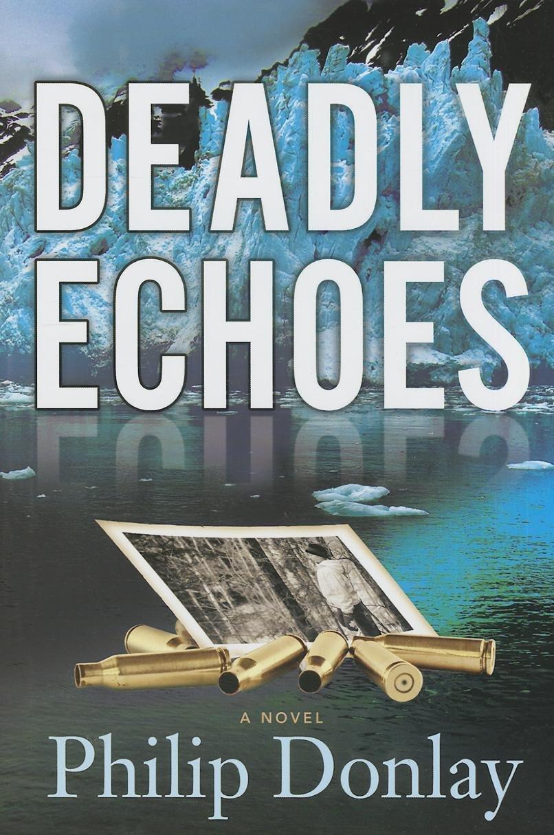 Deadly Echoes (A Donovan Nash Thriller) PDF