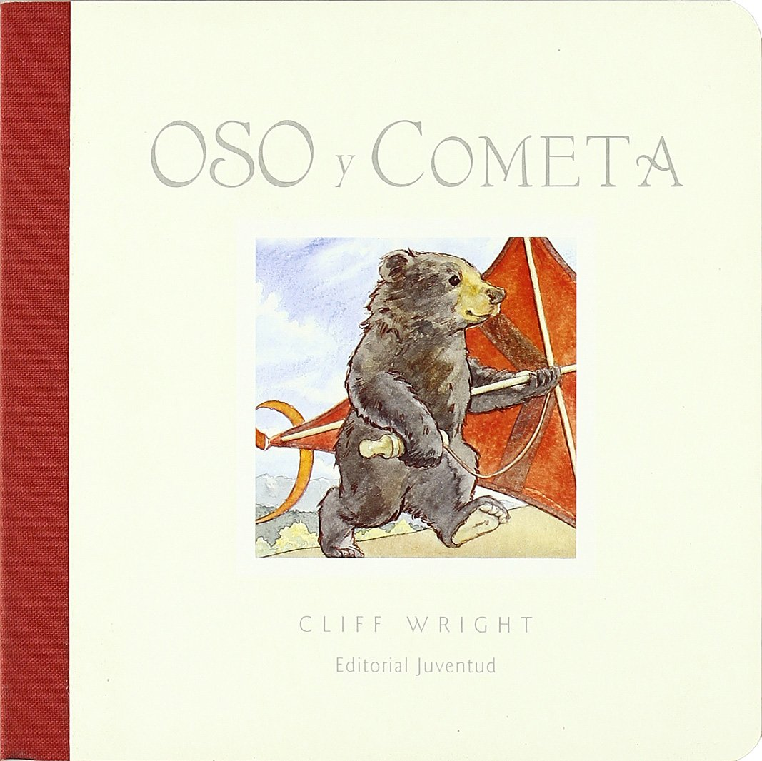 Oso Y Cometa/ Bear and Comet (Spanish Edition) (Spanish) Board book – June 30, 2007