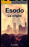 Esodo: Le origini