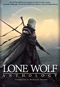 Lone Wolf Anthology: A dark fantasy story collection