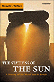 Stations of the Sun: A History of the Ritual Year in Britain