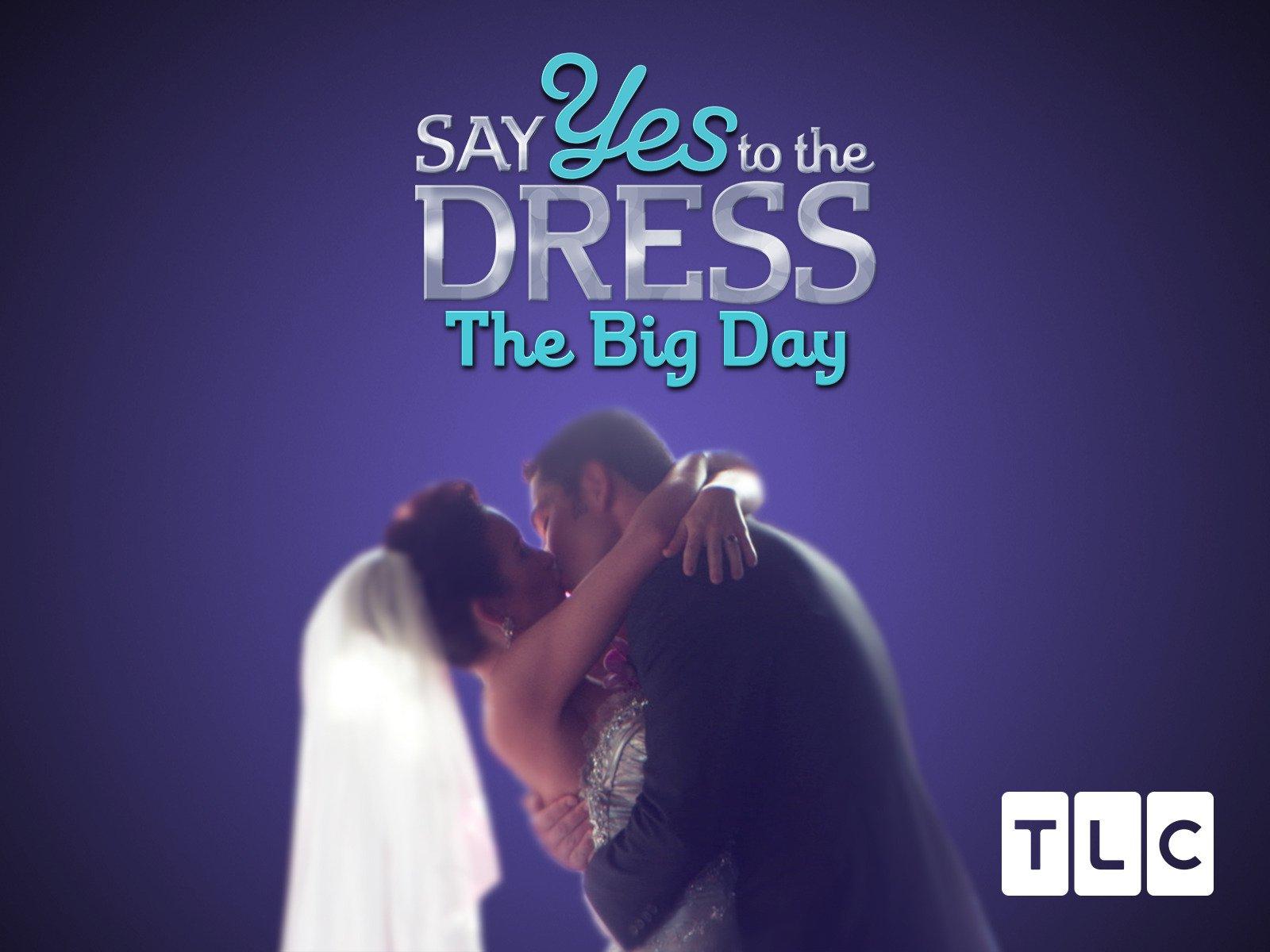 Amazon.com: Say Yes to the Dress The Big Day Season 1: Amazon ...